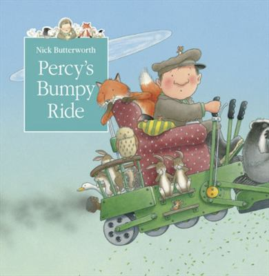 Percy's Bumpy Ride A Tale from Percy's Park