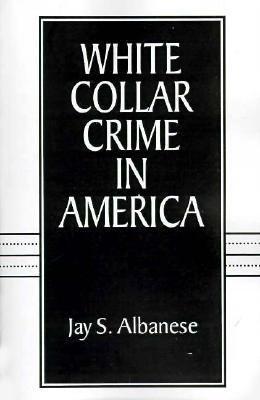 White-Collar Crime in America