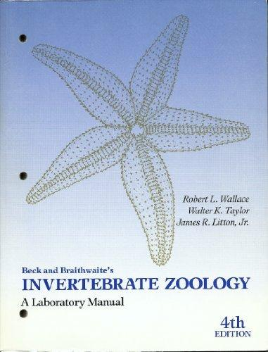 Beck and Braithwaites Invertebrate Zoology: A Laboratory Manual