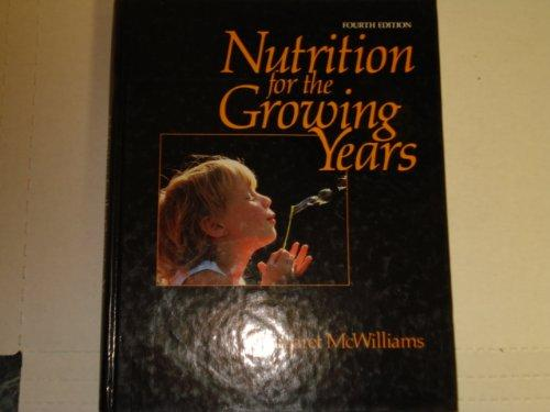 Nutrition for the Growing Years