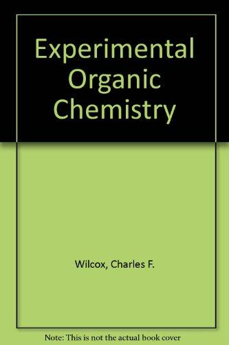 Experimental Organic Chemistry: A Small Scale Approach