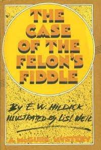 The Case of the Felon's Fiddle: A McGurk Mystery