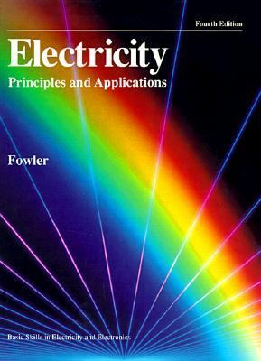 Electricity, Principles and Applications - Richard J. Fowler - Hardcover - Older Edition