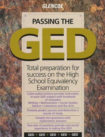 Passing the Ged (Passing the GED: Total Preparation for Success on the High School Equivalency Examination)