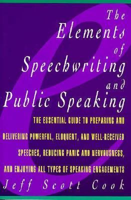 Elements of Speechwriting and Public Speaking