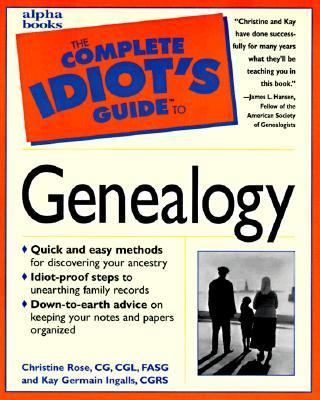 Complete Idiot's Guide to Genealogy