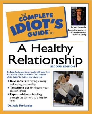 Complete Idiot's Guide to a Healthy Relationship