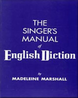 Singers' Manual of English Diction