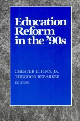 Education Reform in the Nineties