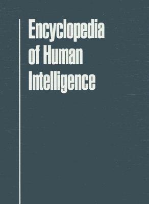 Encyclopedia of Human Intelligence