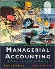 Managerial Accounting: A Focus on Decision Making (The Harcourt series in accounting)
