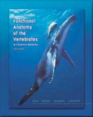Functional Anatomy of the Vertebrates: An Evolutionary Perspective