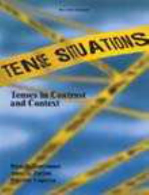 Tense Situations Tenses in Contrast and Context