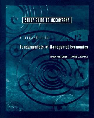 Fundamentals of Managerial Economics (Paperback, 1999)