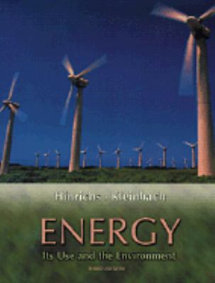 Energy Its Use and the Environment