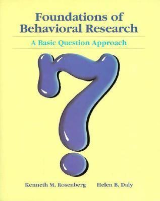 Foundations of Psychological Research: A Basic Question - Ken M. Rosenberg - Paperback