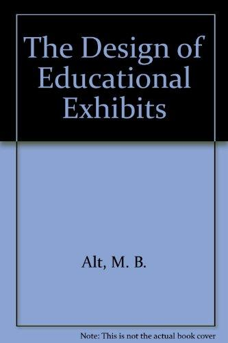 The Design of Educational Exhibits