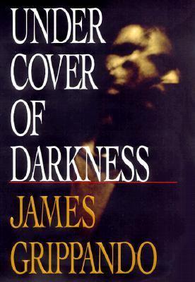 under cover of darkness james grippando hardcover rent 9780060192402 0060192402. Black Bedroom Furniture Sets. Home Design Ideas