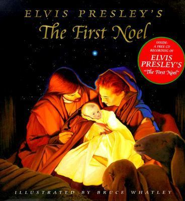Elvis Presley's the First Noel
