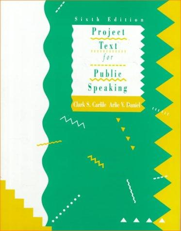 Project Text for Public Speaking (6th Edition)