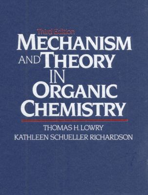 Mechanism and Theory in Organic Chemistry