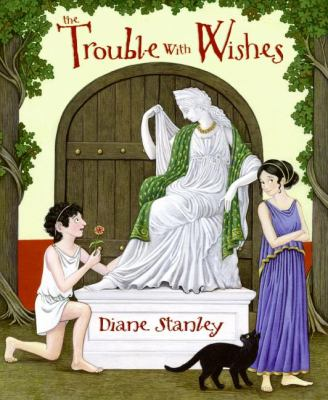 Trouble With Wishes