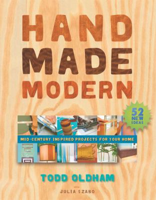 Handmade Modern Mid-Century Inspired Projects for Your Home