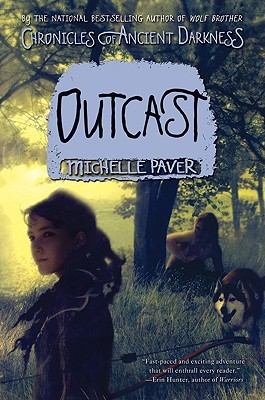 Outcast (Chronicles of Ancient Darkness Series #4)