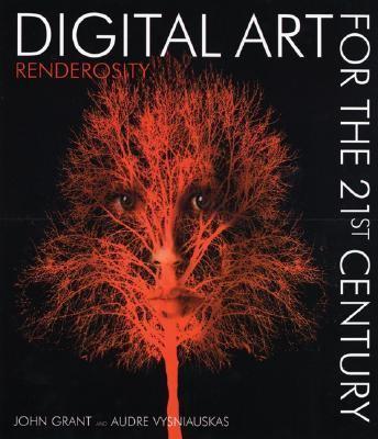 Digital Art for the 21st Century Digital Art for the 21st Century