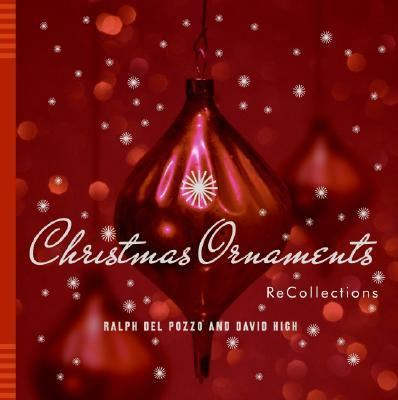 Christmas Ornaments Recollections