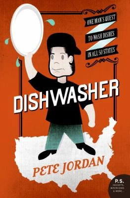 Dishwasher One Man's Quest to Wash Dishes in All Fifty States