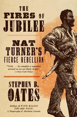the fires of jubilee nat turners fierce rebellion The fires of jubilee: nat turner's fierce rebellion the fires of jubilee nat turner's fierce nat turner and the bloodiest slave rebellion in american.