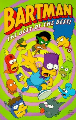 Bartman The Best of the Best!