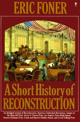 Short History of Reconstruction, 1863-1877