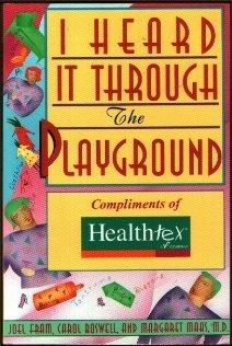I Heard It Through the Playground: 616 Best Tips from the Mommy and Daddy Network for Raising a Happy, Healthy Child from Birth to Age Five