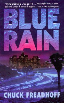 Blue Rain - Chuck Freadhoff - Mass Market Paperback