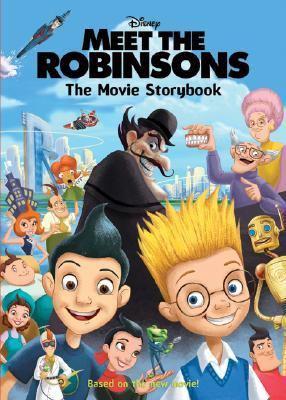 Meet the Robinsons Movie Storybook