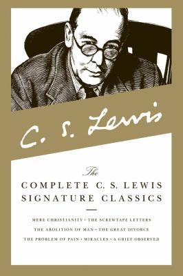 Complete C. S. Lewis Signature Classics