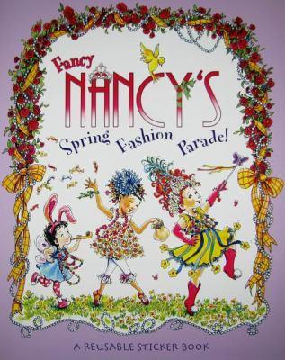 Fancy Nancy's Spring Fashion Parade!