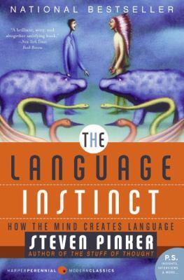 Language Instinct How the Mind Creates Language