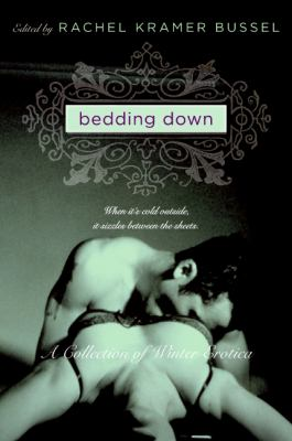 Bedding Down: A Collection of Winter Erotica