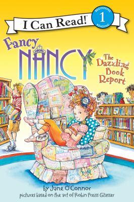 The Dazzling Book Report (Fancy Nancy Series)