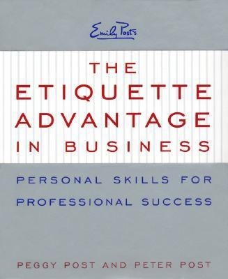 Etiquette Advantage in Business Personal Skills for Professional Success