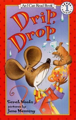 Drip, Drop