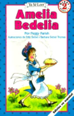 Amelia Bedelia: (Ya Se Leer: Level 2) (I Can Read Book Series: Level 2)