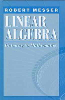 Linear Algebra Gateway to Mathematics