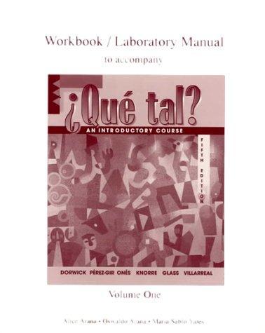 Workbook/Lab Manual (Vol. I) to accompany Que tal?