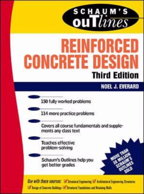Schaum's Outline of Theory and Problems of Reinforced Concrete Design