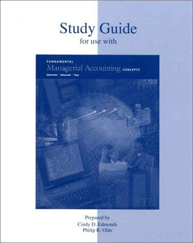 Study Guide for use with Fundamental  Managerial Accounting Concepts