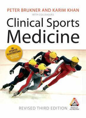 Clinical Sports Medicine Third Revised Edition (Sports Medicine Series)